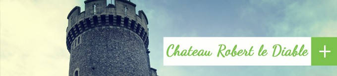 chateau robert le diable rouen visite virtuelle